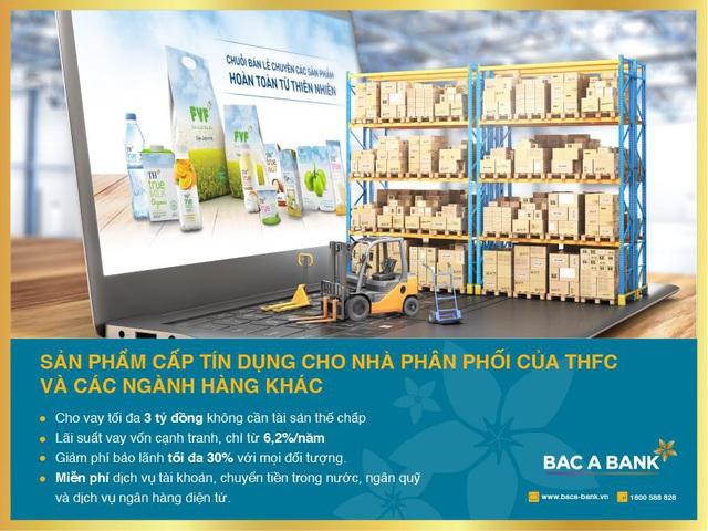 BAC A BANK ưu đãi cấp tín dụng cho Nhà phân phối THFC và các ngành hàng khác - Ảnh 1.