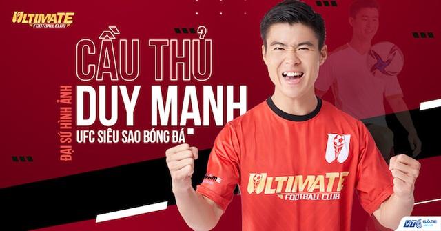HOT: Cầu thủ Duy Mạnh chính thức trở thành đại diện hình ảnh của UFC - Siêu Sao Bóng Đá do VTC Game phát hành - Ảnh 1.