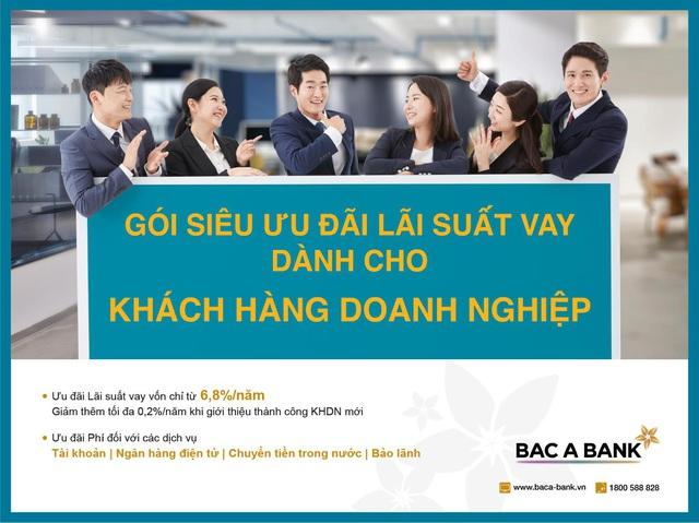 Doanh nghiệp hưởng siêu ưu đãi lãi suất khi vay vốn tại Bac A Bank - Ảnh 1.