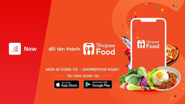 Now chính thức đổi tên thành ShopeeFood - Ảnh 1.
