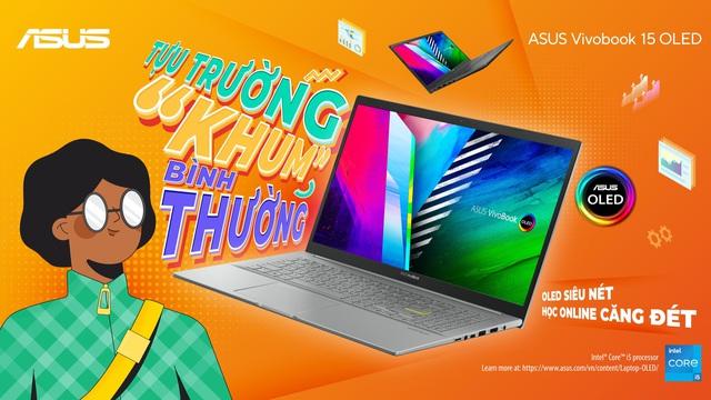 """Tựu trường """"Khum"""" bình thường cùng laptop ASUS Vivobook 15 OLED - Ảnh 1."""
