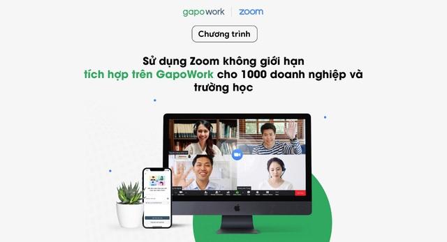 Cơ hội sử dụng Zoom không giới hạn tích hợp trên GapoWork - Ảnh 1.