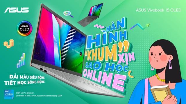 """Học online """"khum"""" hề chán cùng ASUS VivoBook 15 OLED - Ảnh 1."""
