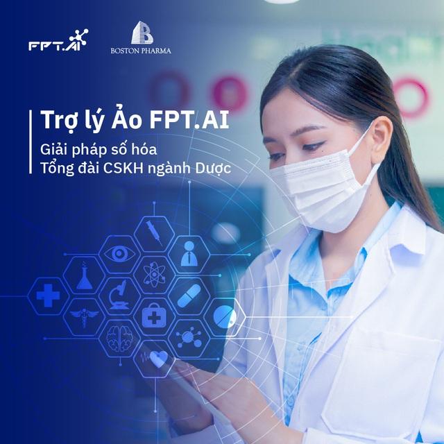 Boston Pharma tiên phong ứng dụng Trí tuệ nhân tạo với Trợ lý Ảo tổng đài FPT.AI - Ảnh 1.
