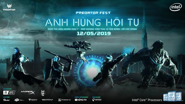 Predator Fest 2019 – Ngày hội game thủ lớn hàng đầu trong năm của Acer không thể bỏ qua - Ảnh 1.