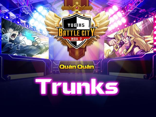 """""""Trunks"""" chính thức lên ngôi quán quân Battle City mùa 2"""