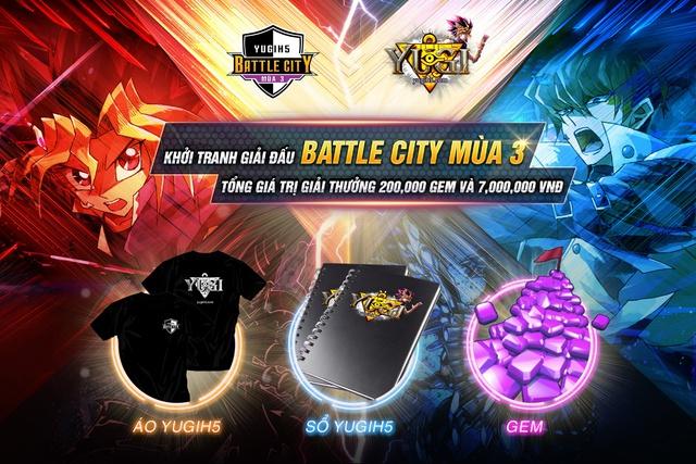 YUGIH5 ra mắt giải đấu lớn nhất từ trước đến nay – BATTLE CITY 3 - ảnh 2