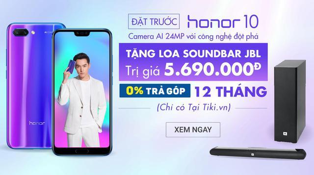 Đặt trước điện thoại Honor 10 tại Tiki.vn – Nhận ngay quà tặng trị giá 5,69 triệu đồng cực hấp dẫn - Ảnh 1.